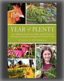 Year of Plenty: One Suburban Family, Four Rules, and 365 Days of Homegrown Adventure in Pursuit of Christian Living