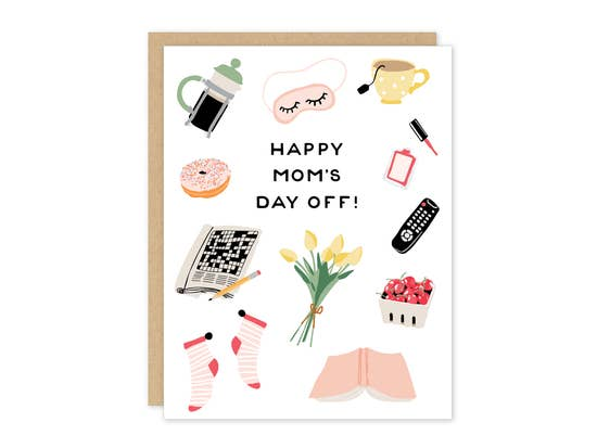 Mom's Day Off Card