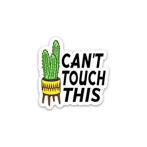 Can't Touch This Sticker