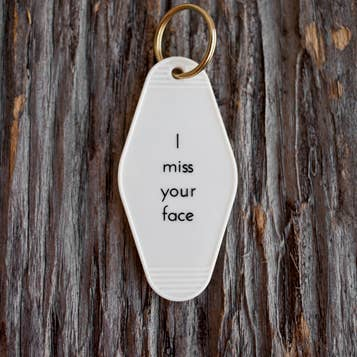 I Miss Your Face Motel Keychain