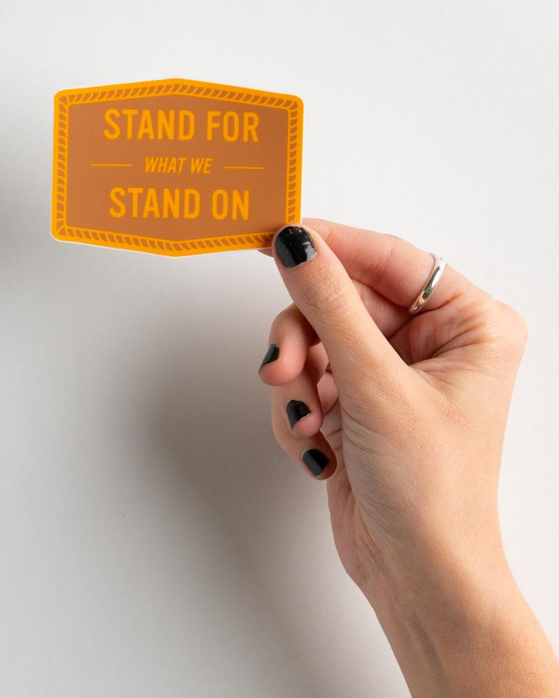 Stand For Motto Sticker