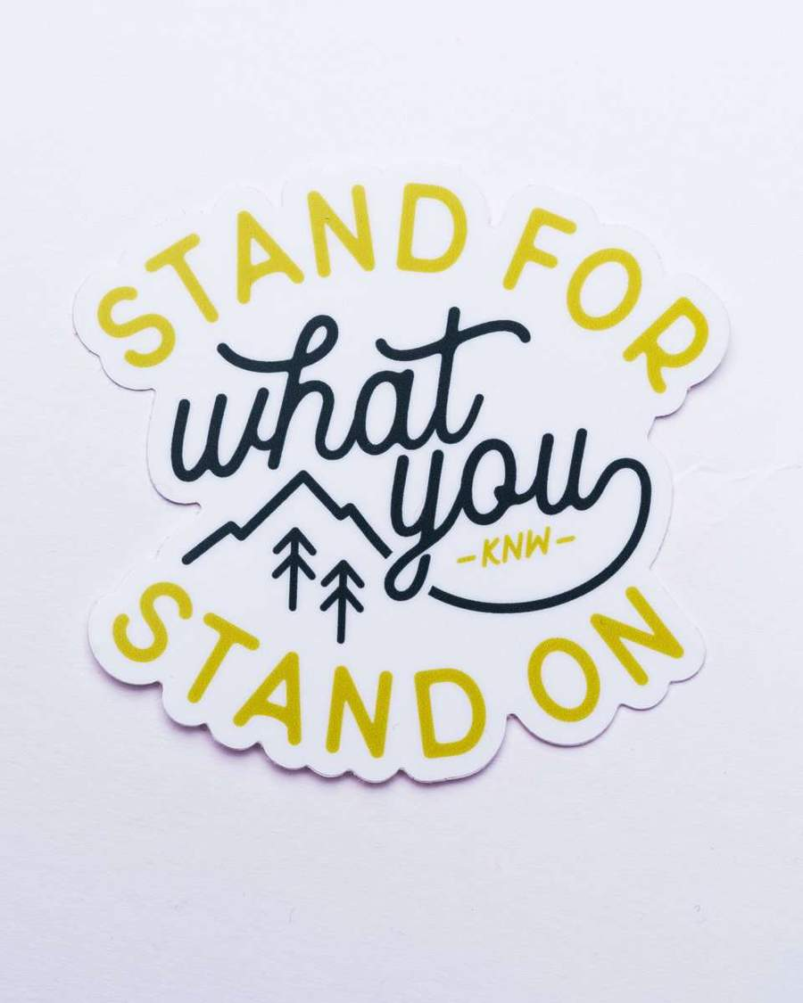 Stand For Sticker