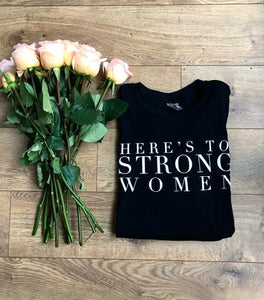 Here's To Strong Women Unisex Tee | Black