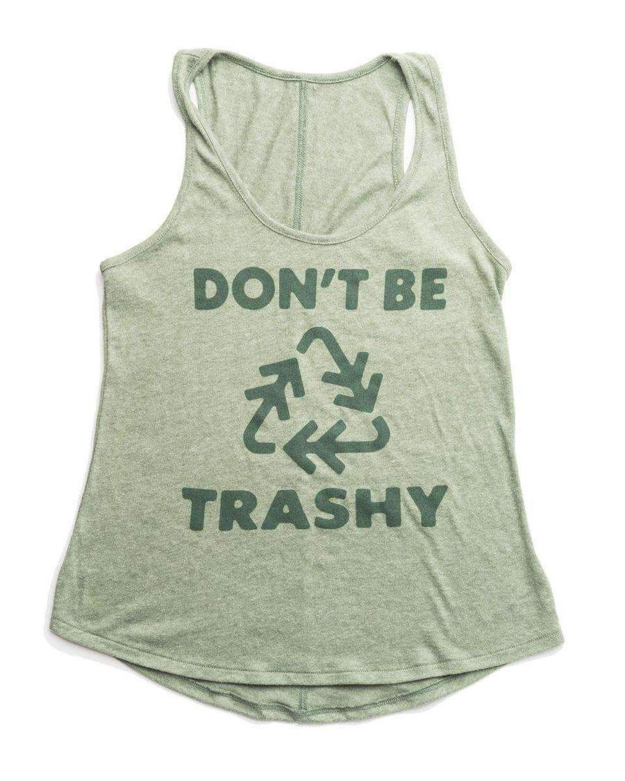 Don't Be Trashy Women's Racerback Tank | Forest