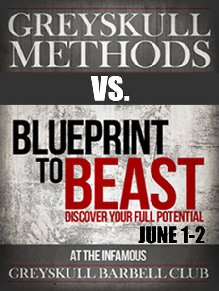 Blueprint to Beast/ Greyskull Methods Two-Day Hybrid Event June 1-2