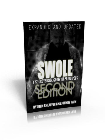 SWOLE: The Greyskull Growth Principles- Second Edition