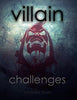 The Villain Challenges
