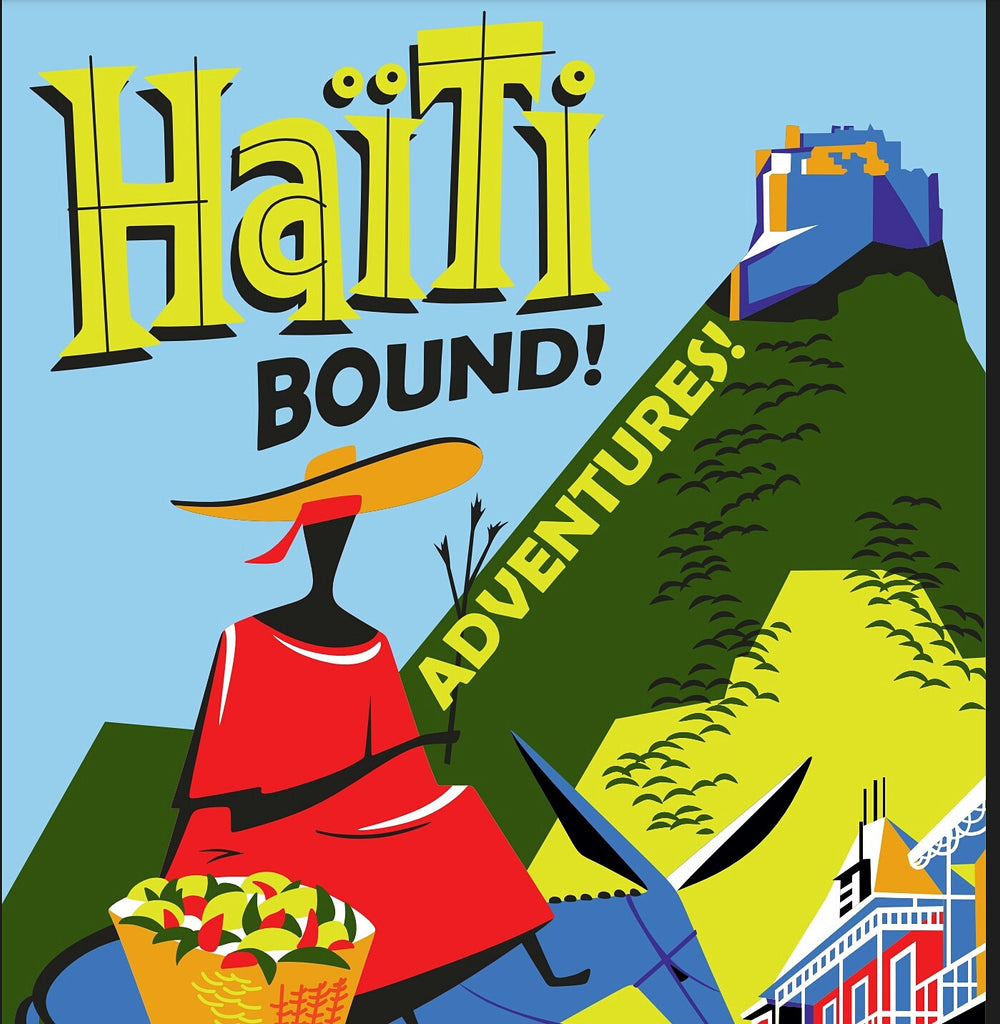 HAITIBOUND! Adventures!