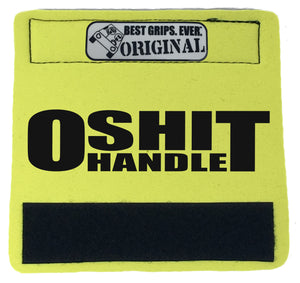 The O Shit Handle™ - BEST GRIPS. EVER.