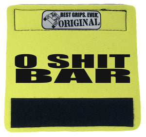 TRIPLETS! The O Shit Bar™ - BEST GRIPS. EVER.