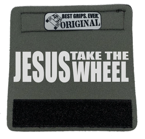 The Jesus Take the Wheel Grip. - BEST GRIPS. EVER.