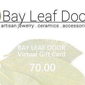 Gift Card - from 20 to 100 - Bay Leaf Door