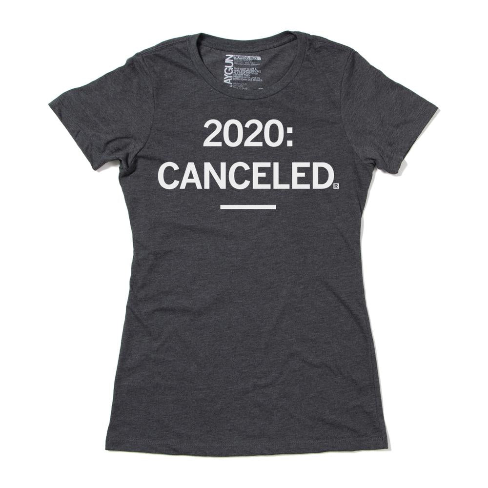 Raygun '2020 Canceled'