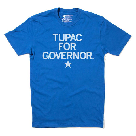 Raygun 'Tupac for Governor'