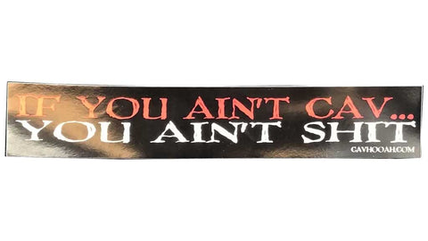 If You Ain't Cav Vinyl Sticker