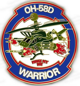 "OH-58D Kiowa Warrior ""Make My Day"" Pin"