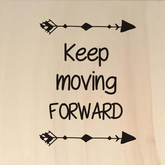 Keep moving forward - Ansichtkaart hout