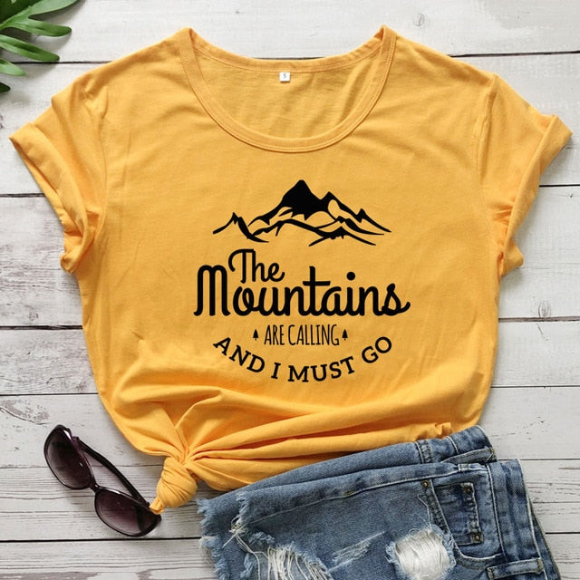 The Mountains Are Calling And I Must Go T-shirt