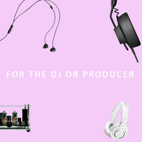 For The Producer and DJ