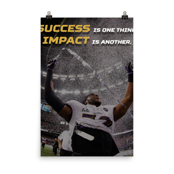 Success vs. Impact | Ray Lewis Poster