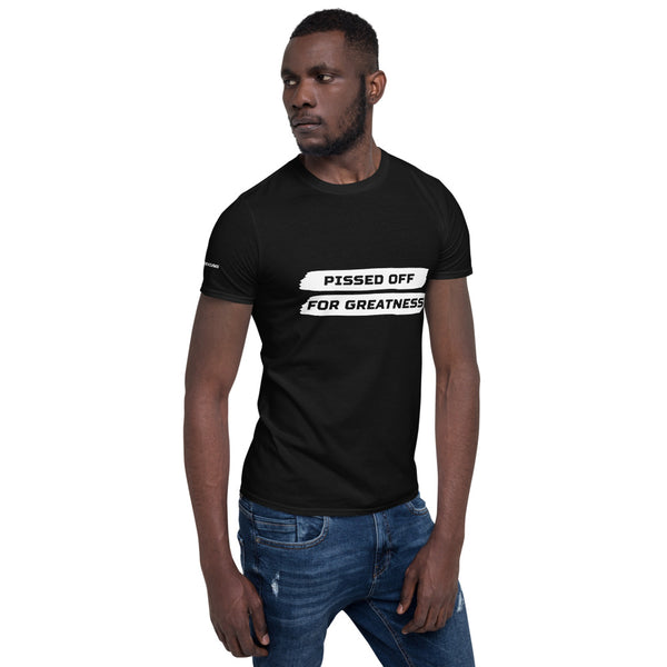 Pissed Off For Greatness Tee