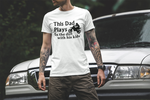"""This Dad Plays in the Dirt with his kids"" Dirt Bike - Self Expressions Decals & More"
