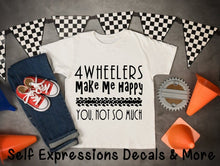 Load image into Gallery viewer, 4 Wheelers Make Me Happy Youth Shirt - Self Expressions Decals & More