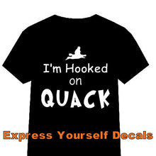 "Load image into Gallery viewer, ""I'm Hooked on Quack"" - Self Expressions Decals & More"