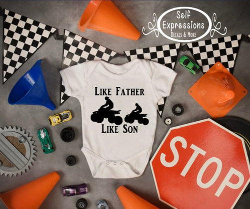4 wheeler Like Father, Like Son Baby Bodysuit - Self Expressions Decals & More
