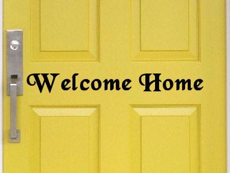 Welcome Home Door Decal - Self Expressions Decals & More