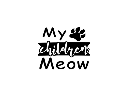 My Children Meow Decal - Self Expressions Decals & More