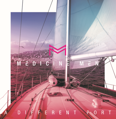 Medicine Men - A Different Port Vinyl, CD & DL