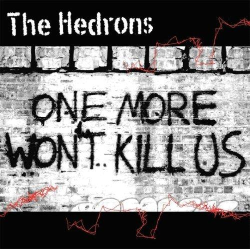 The Hedrons - One More Won't Kill Us - 15th Anniversary Vinyl Album