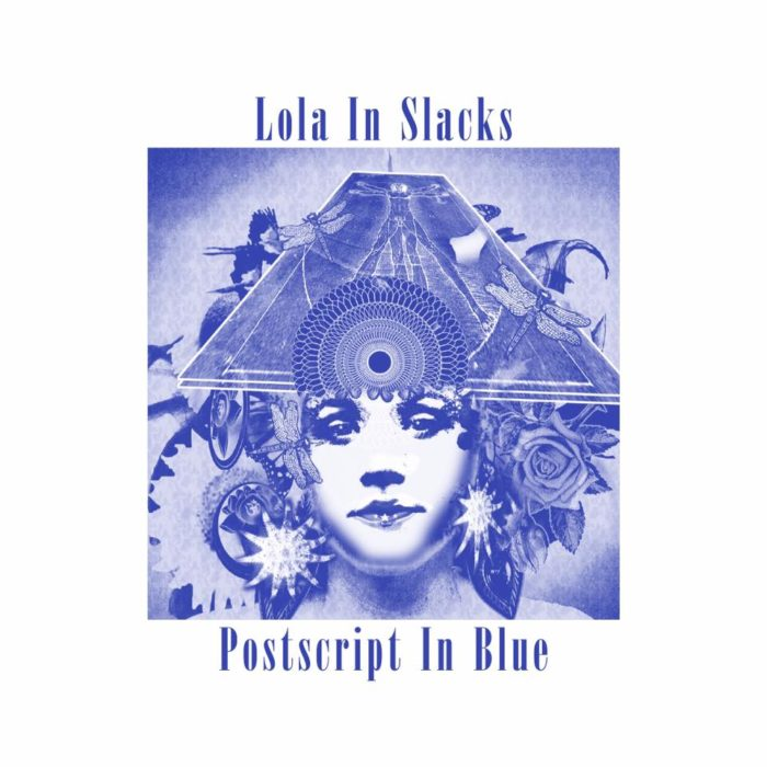 "Lola In Slacks - Postscript In Blue 7"" Single"