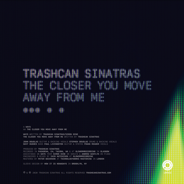 "Trashcan Sinatras - Ways / The Closer You Move Away From Me - 7"" Colour Vinyl"