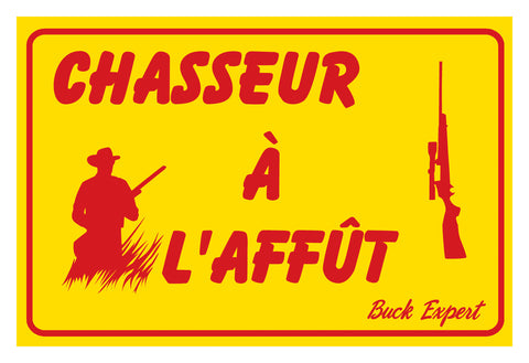 "Signs, Chasseur a l'affut, French 8""x12"", Yellow w/ Red ink"
