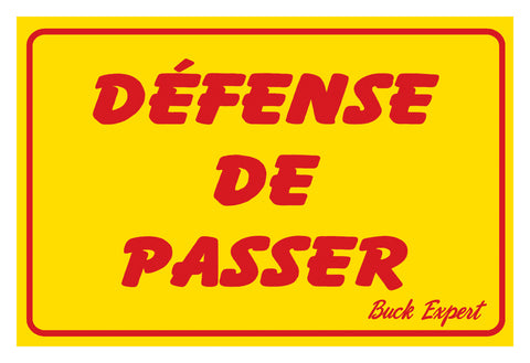 "Signs, Defense De Passer, French, 8""x12"", Yellow w/ Red ink"