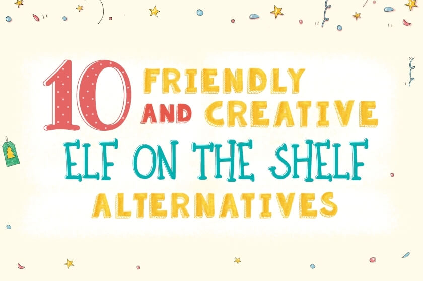 10 Friendly and Creative Elf On The Shelf Alternatives