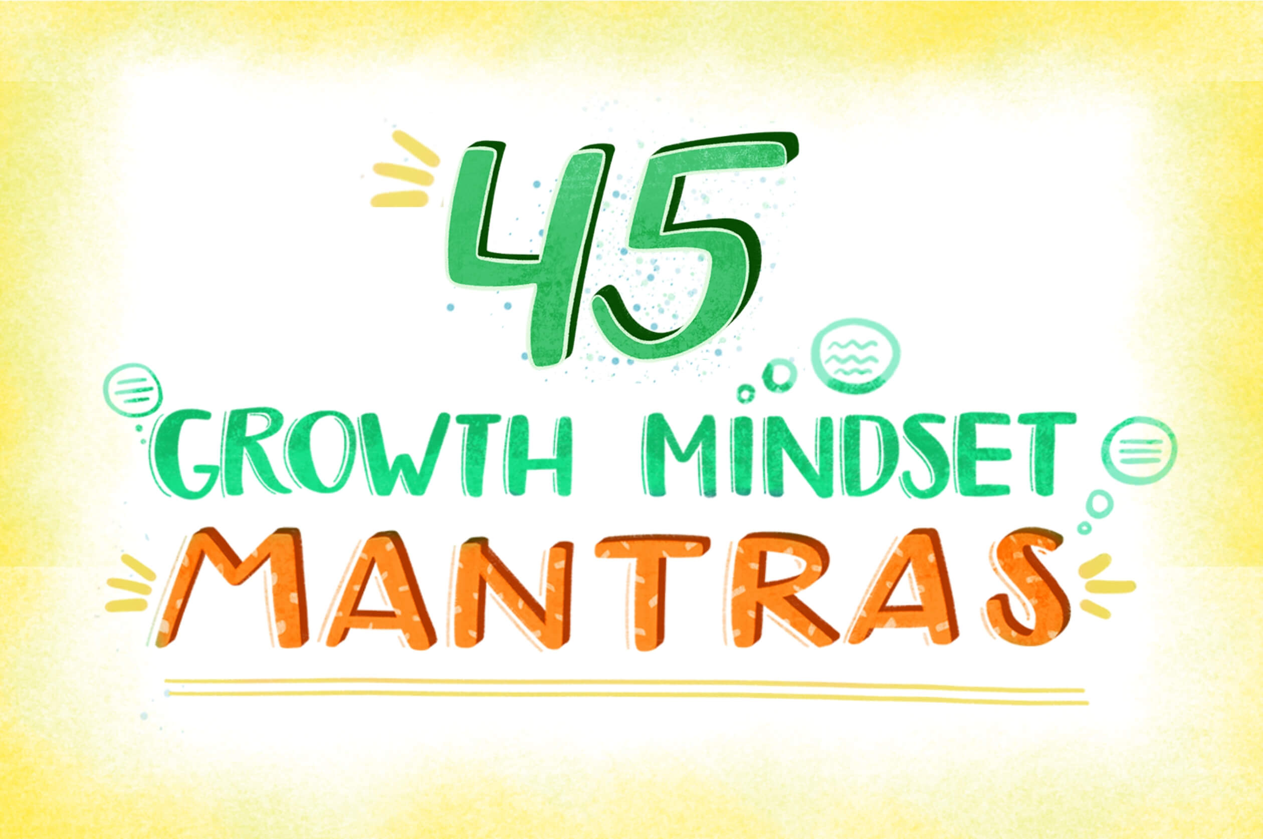 45 Growth Mindset Mantras