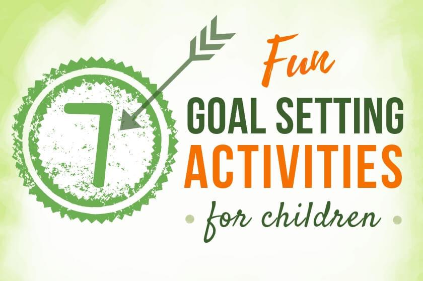 7 goal setting activities - big life journal