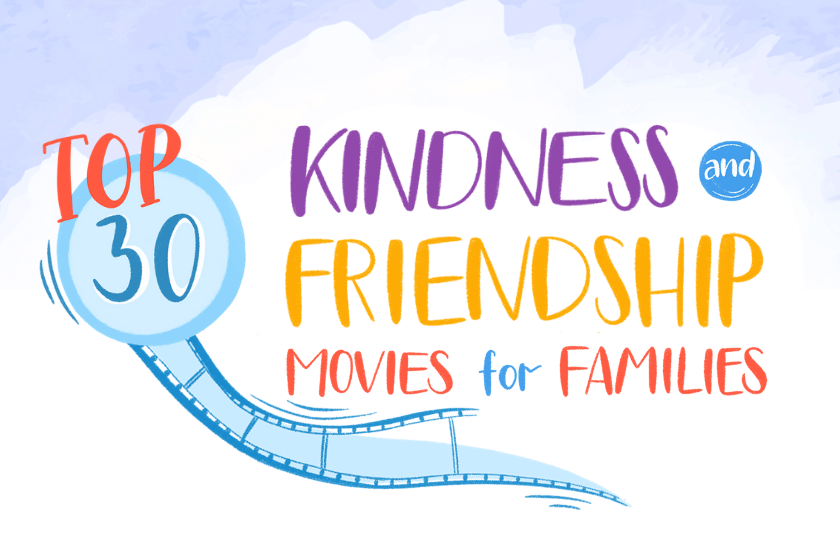Top 30 Kindness and Friendship Movies for Families