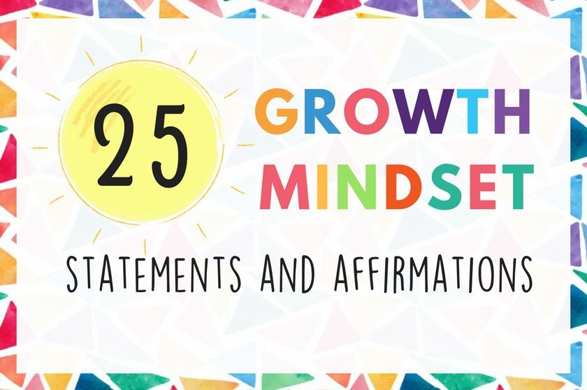 25 Growth Mindset Statements and Affirmations