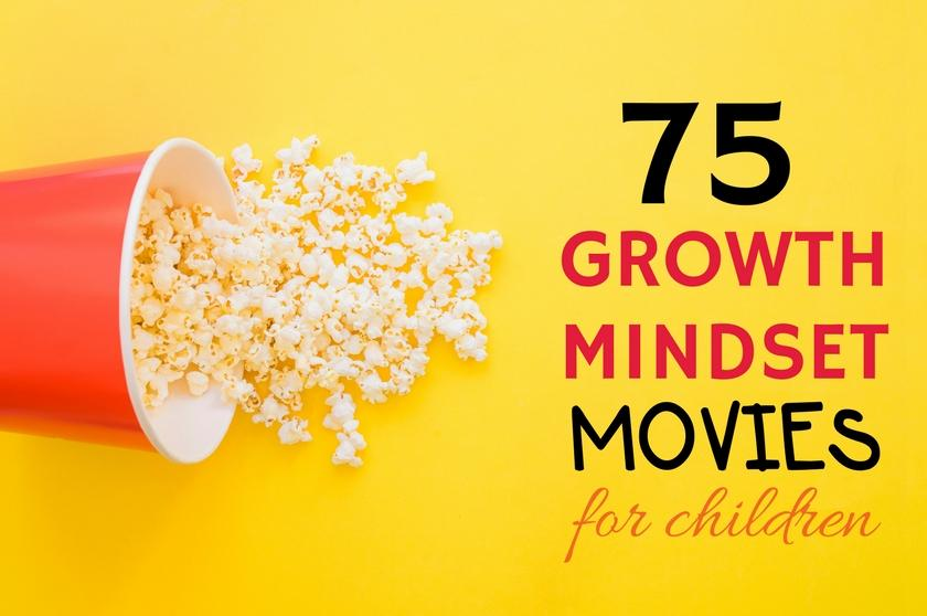Top 75 Growth Mindset Movies for Children