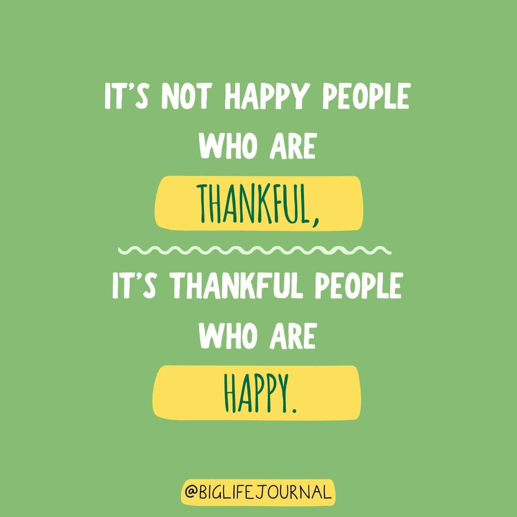 Grateful people who are happy