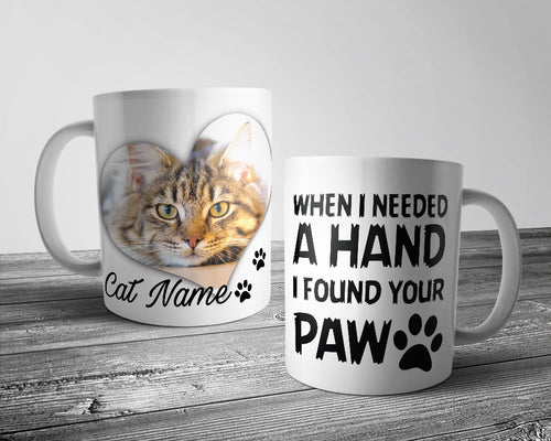 Upload Your Image - When i needed a hand... Cat Mug (Personalised)