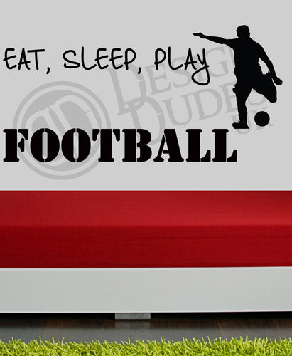 Eat, Sleep, Play Football - Boys Room Vinyl wall art
