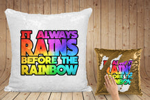 "Load image into Gallery viewer, MGK ""It always rains before the rainbow"" magic pillow case"