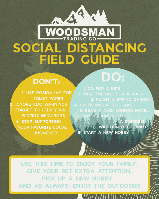 Woodsman Field Guide to Social Distancing