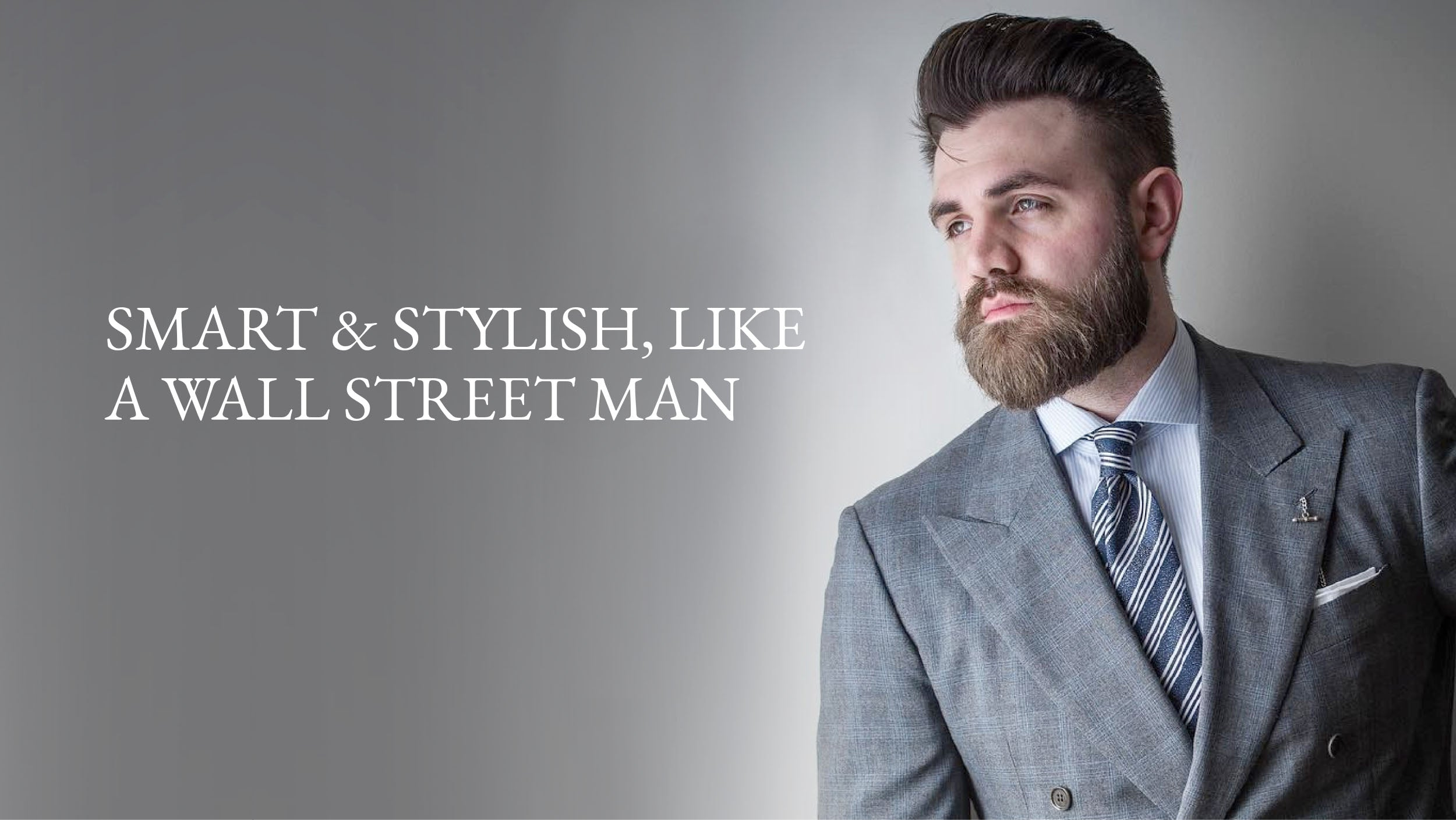SMART & STYLISH, LIKE  A WALL STREET MAN