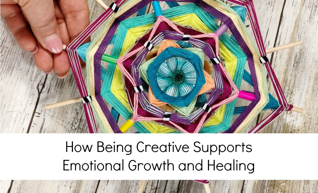 How Being Creative Supports Emotional Growth and Healing